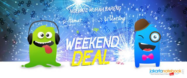 Foto: Jakartanotebook.com – Weekend Deal Ala Jaknot