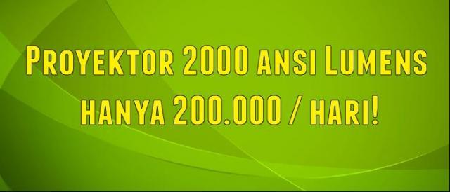 Foto: Sewsa Projector Murah Hanya 200rbu/hari